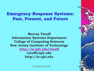Emergency Response Systems: Past, Present, and Future