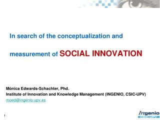In search of the conceptualization and measurement of SOCIAL INNOVATION