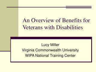 An Overview of Benefits for Veterans with Disabilities
