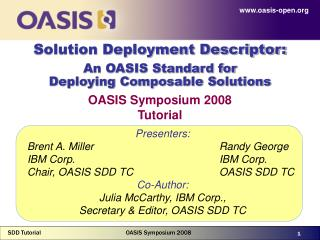 Solution Deployment Descriptor:  An OASIS Standard for  Deploying Composable Solutions
