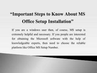 Important Steps to Know About MS Office Setup Installation
