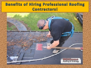 Benefits of Hiring Professional Roofing Contractors