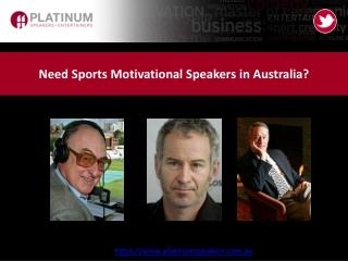 Need Sports Motivational Speakers in Australia?