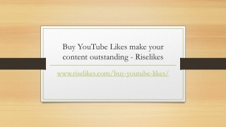Buy YouTube Likes make your content outstanding - Riselikes