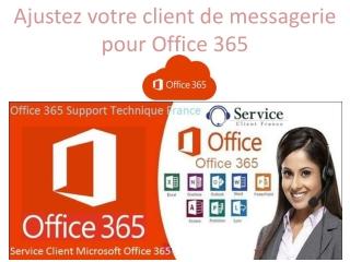 Ajustez votre client de messagerie pour Office 365