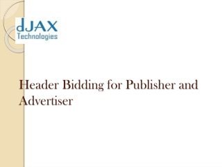 Header Bidding for Publisher and Advertiser
