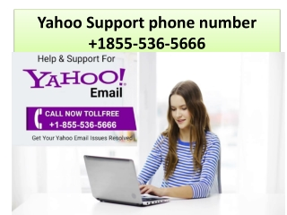 Yahoo customer support number 1-855-536-5666