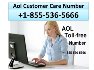 AOL Mail support number 1-855-536-5666