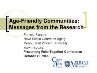 Age-Friendly Communities: Messages from the Research