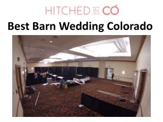 Best Barn Wedding Colorado
