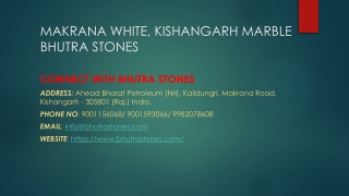 Makrana white, Kishangarh marble Bhutra Stones