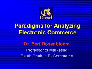 Paradigms for Analyzing Electronic Commerce