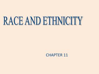 What are race and ethnicity, and how are they created by society  Why does the United States have so much racial and eth