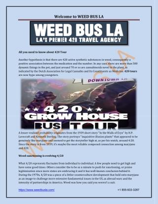 Los Angeles 420 Friendly Hotel, 420 Tour