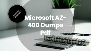 Authentic Microsoft AZ-400 Dumps PDF~ Helping Material [2019]