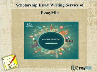 Scholarship Essay Writing Service by EssayMin