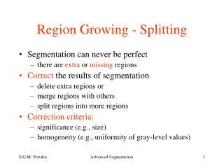 Region Growing - Splitting