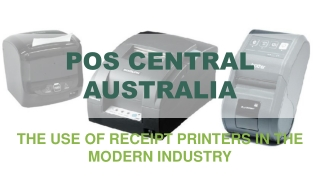 The Use Of Receipt Printers In The Modern Industry