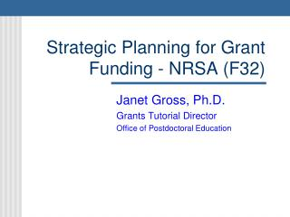 Strategic Planning for Grant Funding - NRSA (F32)