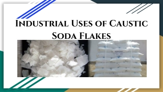 Industrial Uses of Caustic Soda Flakes