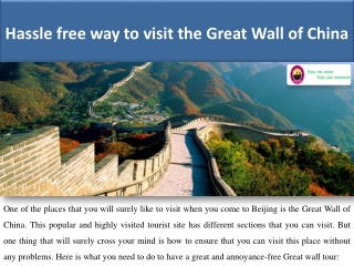 Hassle free way to visit the Great Wall of China