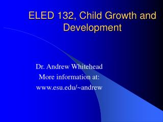 ELED 132, Child Growth and Development