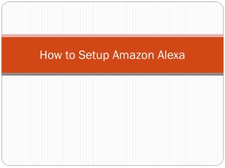 How to Setup Amazon Alexa?