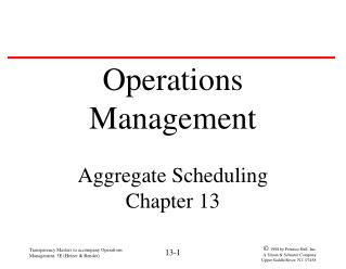 Transparency Masters to accompany Operations Management, 5E (Heizer & Render)