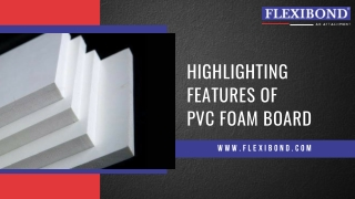 Highlighting features of PVC foam board   PVC Sheets