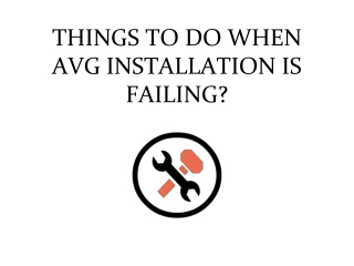 Things To Do When Avg Installation Is Failing