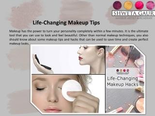 Life-Changing Makeup Tips