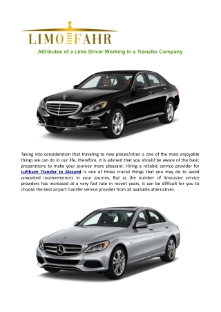 Attributes of a Limo Driver Working in a Transfer Company