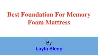The Best Mattress Foundation