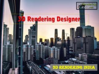 3D Rendering Designer