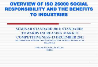OVERVIEW OF ISO 26000 SOCIAL RESPONSIBILITY AND THE BENEFITS TO INDUSTRIES