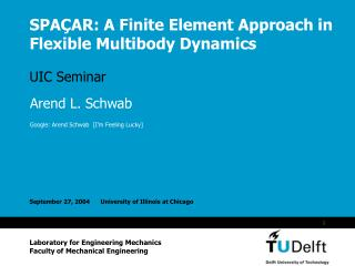 SPAÇAR: A Finite Element Approach in Flexible Multibody Dynamics