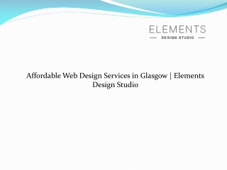 Affordable Web Design Glasgow | ElementsDesignStudio