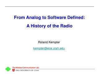 From Analog to Software Defined:  A History of the Radio