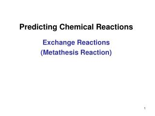 Predicting Chemical Reactions