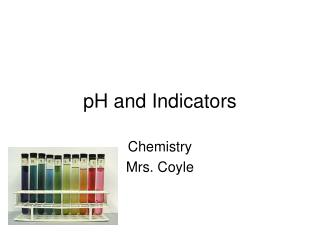 PH and Indicators