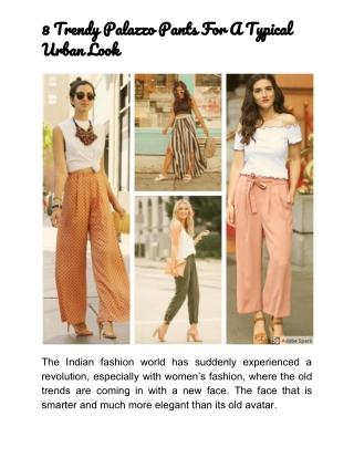 8 Trendy Palazzo Pants For Women