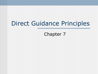 Direct Guidance Principles