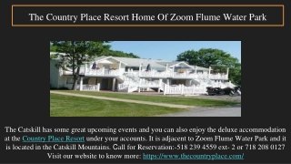 Upstate Vacation: The Country Place Resort
