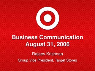 Business Communication August 31, 2006