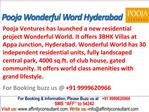 Pooja Wonderful World @09999620966 Villa Kismatpur Hyderabad
