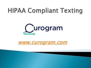 HIPAA Compliant Texting – curogram.com
