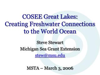 COSEE Great Lakes: Creating Freshwater Connections to the World Ocean