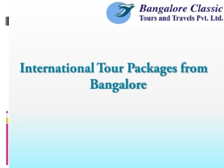 International Tour Packages from Bangalore