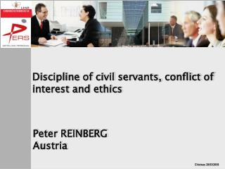 Discipline of civil servants, conflict of interest and ethics