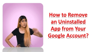 How to Remove an Uninstalled App from Your Google Account